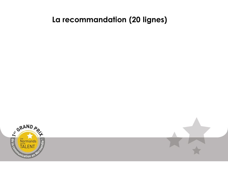 La recommandation (20 lignes)