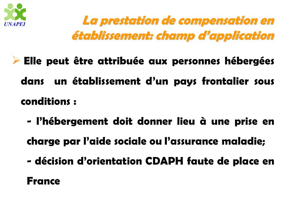 La prestation de compensation en établissement: champ d'application