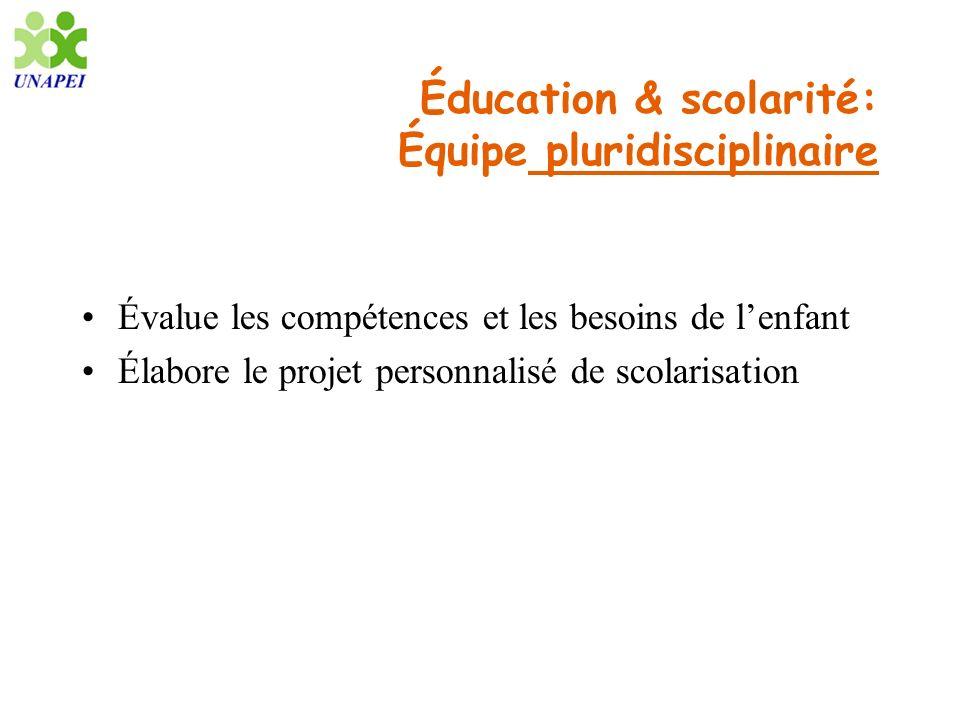 Éducation & scolarité: Équipe pluridisciplinaire