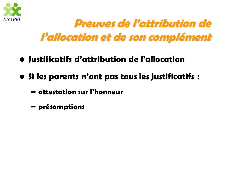Preuves de l'attribution de l'allocation et de son complément