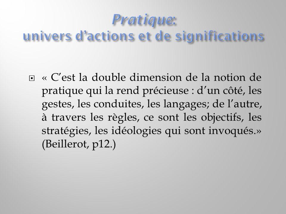 Pratique: univers d'actions et de significations