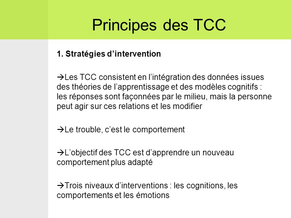 Principes des TCC 1. Stratégies d'intervention