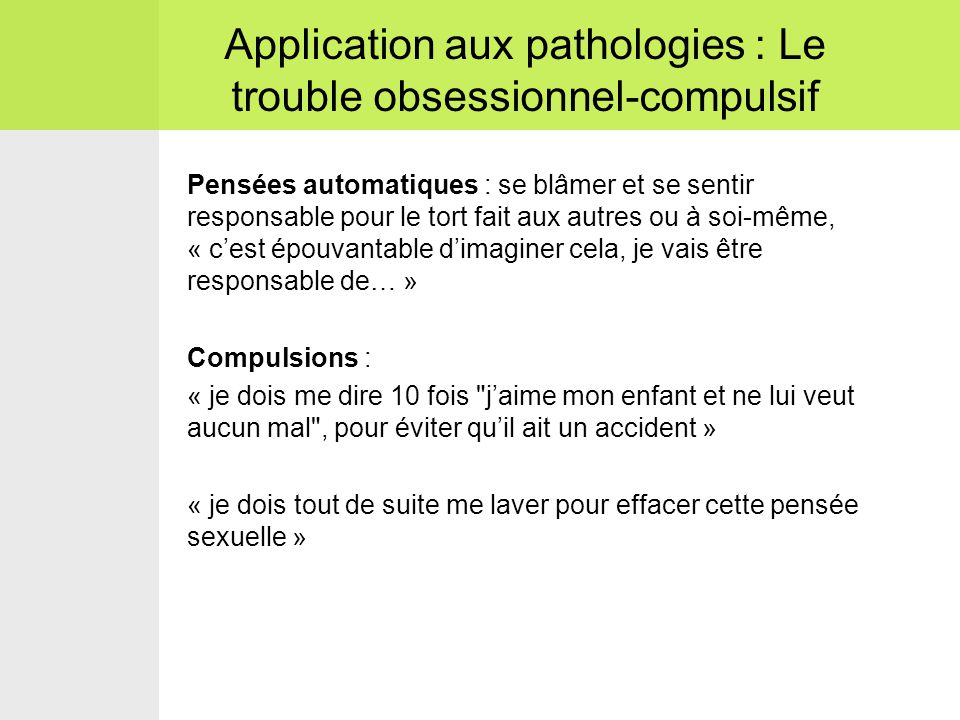 Application aux pathologies : Le trouble obsessionnel-compulsif