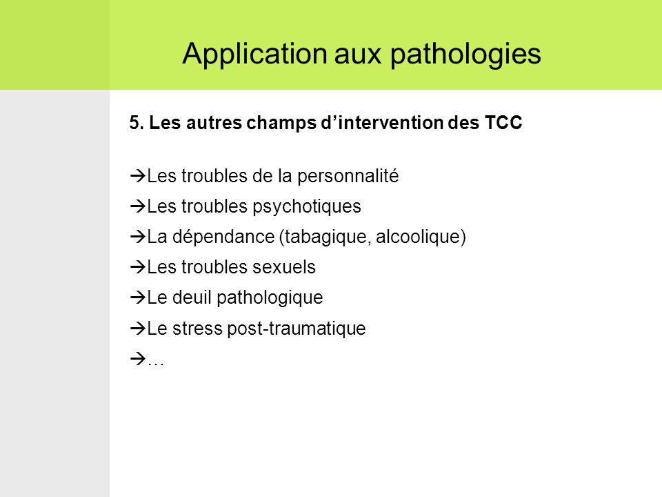 Application aux pathologies