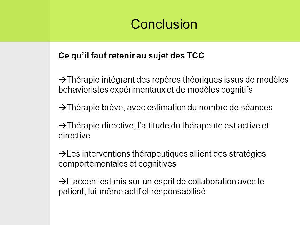 Conclusion Ce qu'il faut retenir au sujet des TCC