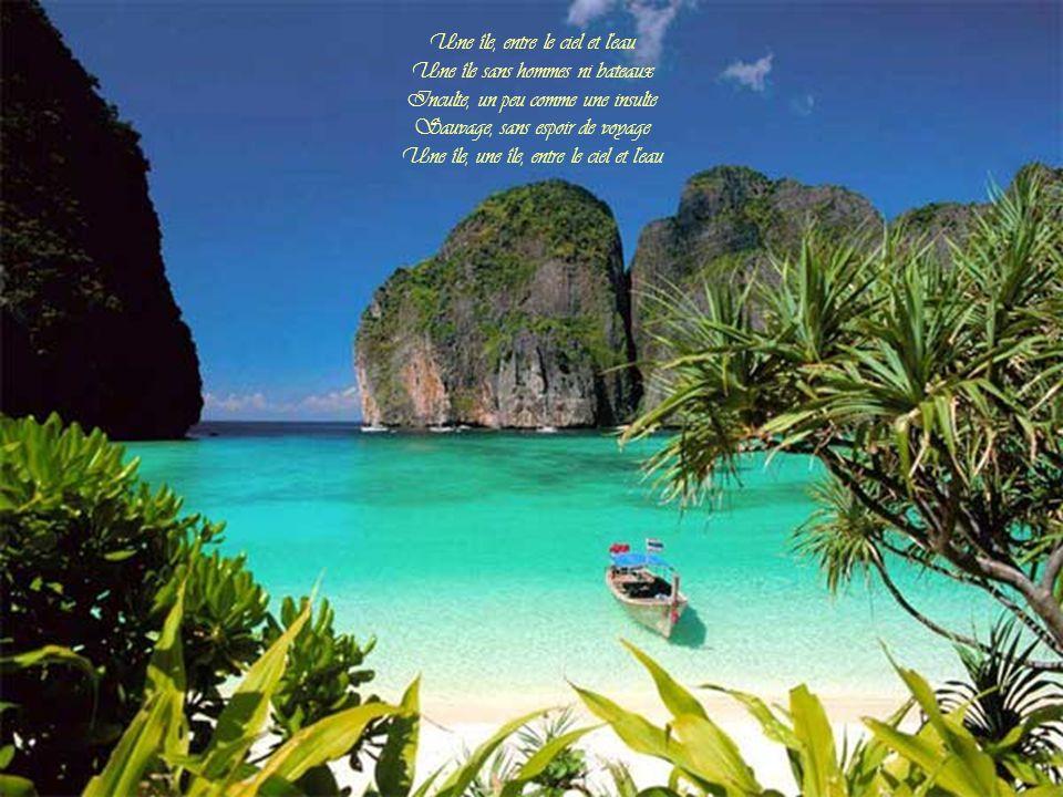 Une île, entre le ciel et l eau Une île sans hommes ni bateaux