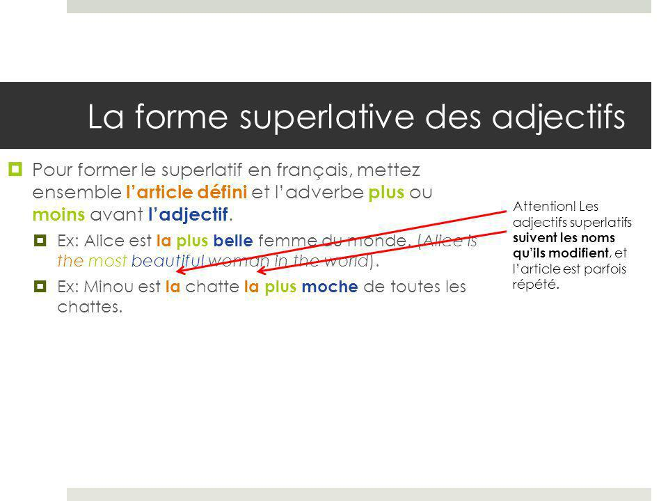 La forme superlative des adjectifs