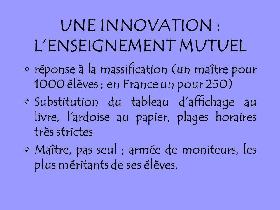 UNE INNOVATION : L'ENSEIGNEMENT MUTUEL