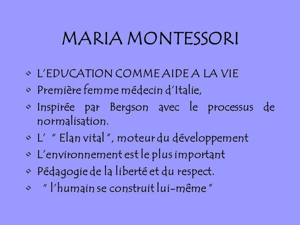 MARIA MONTESSORI L'EDUCATION COMME AIDE A LA VIE