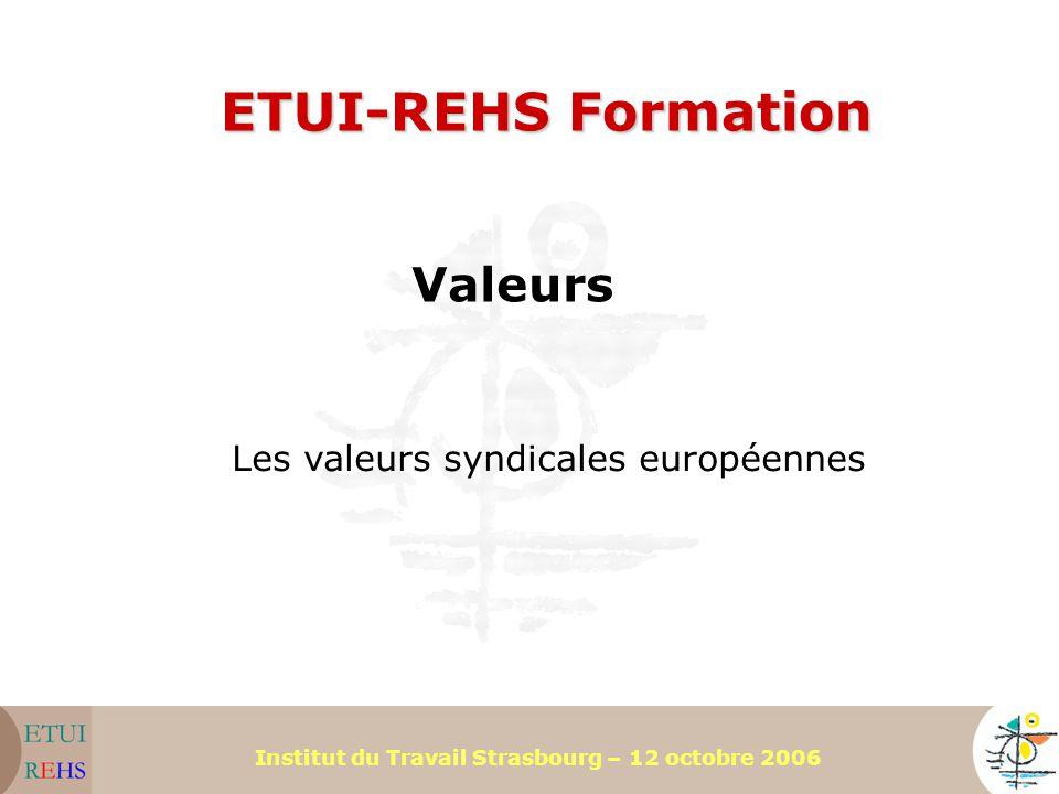 ETUI-REHS Formation Valeurs Les valeurs syndicales européennes