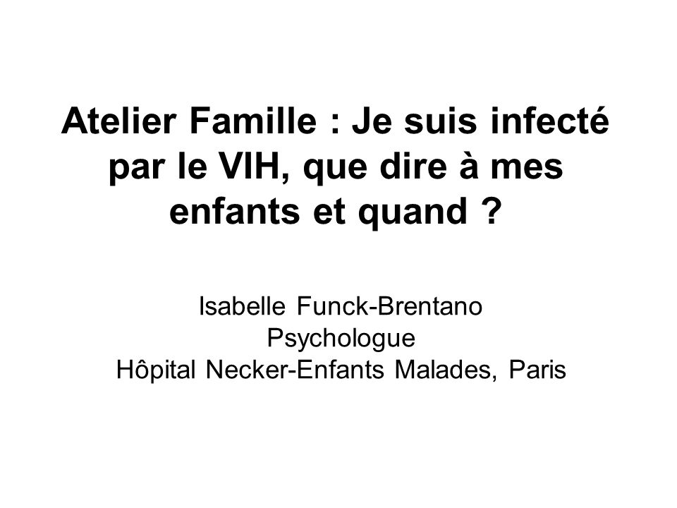 Atelier Famille : Je suis infecté par le VIH, que dire à mes enfants et quand