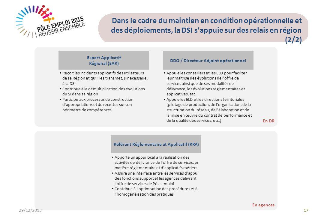 Dans le cadre du maintien en condition opérationnelle et des déploiements, la DSI s'appuie sur des relais en région (2/2)