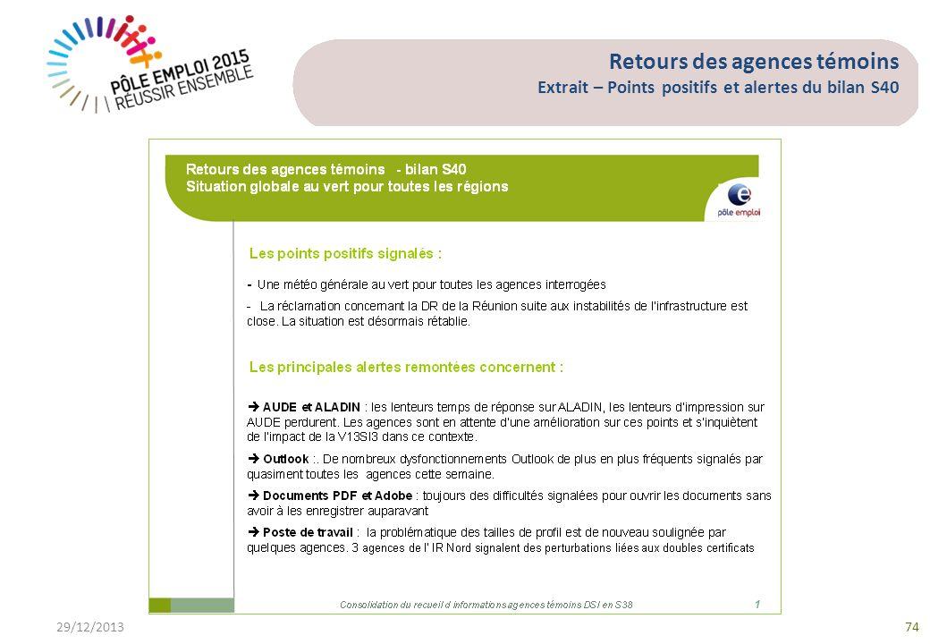Retours des agences témoins Extrait – Points positifs et alertes du bilan S40