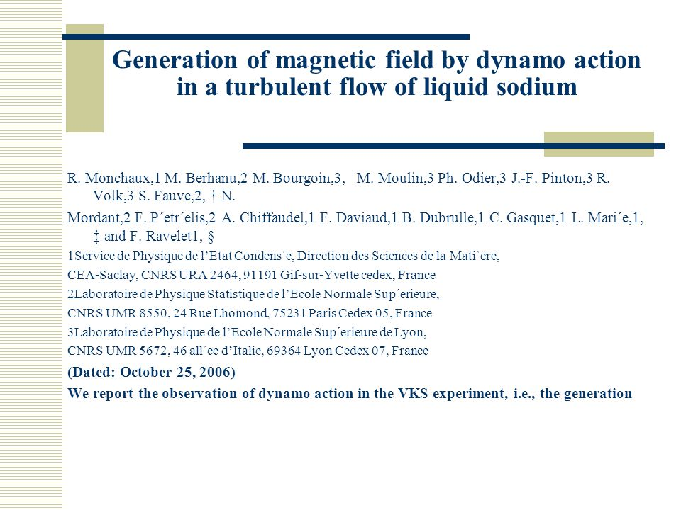 Generation of magnetic field by dynamo action in a turbulent flow of liquid sodium