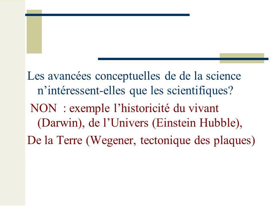 Les avancées conceptuelles de de la science n'intéressent-elles que les scientifiques
