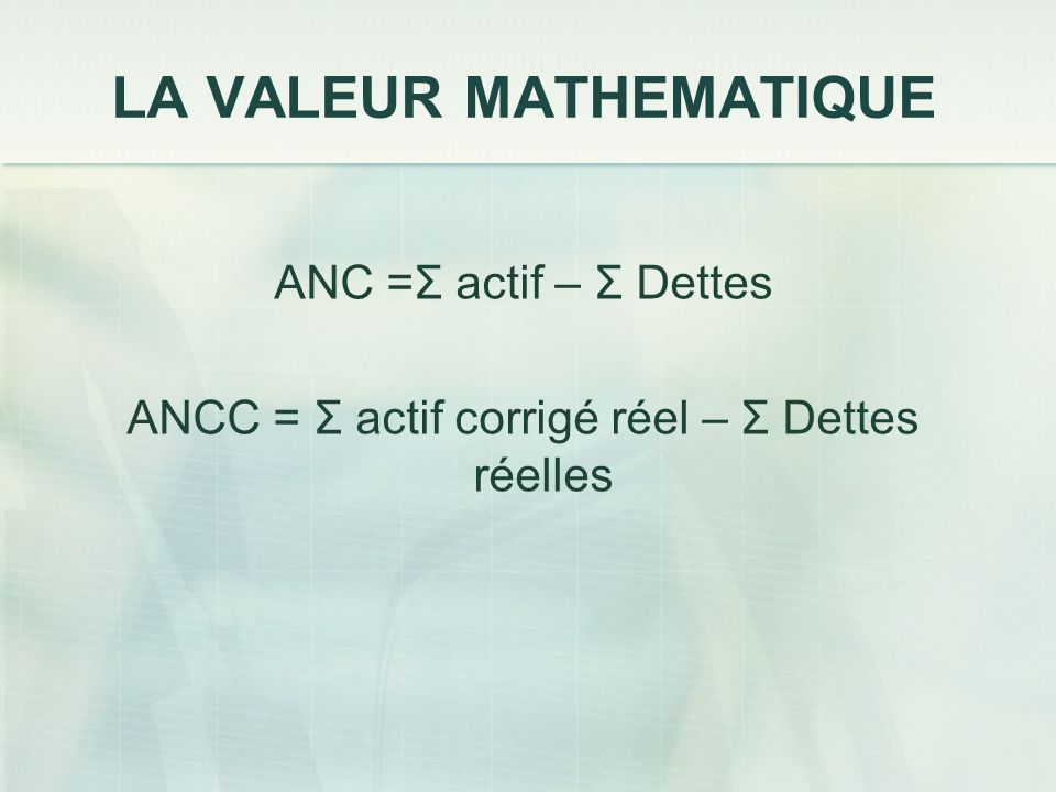 LA VALEUR MATHEMATIQUE