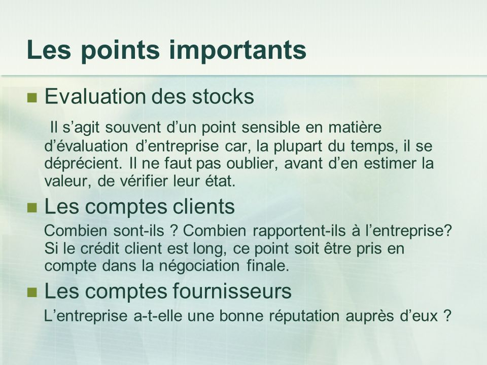 Les points importants Evaluation des stocks
