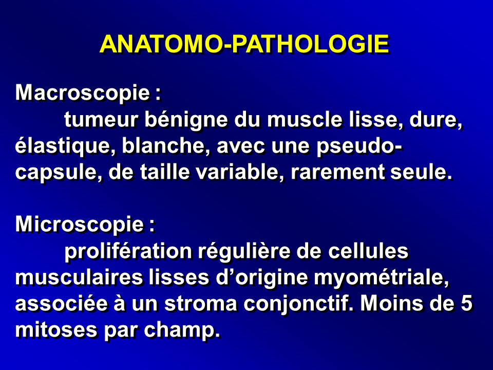 ANATOMO-PATHOLOGIE Macroscopie :