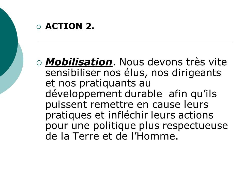 ACTION 2.