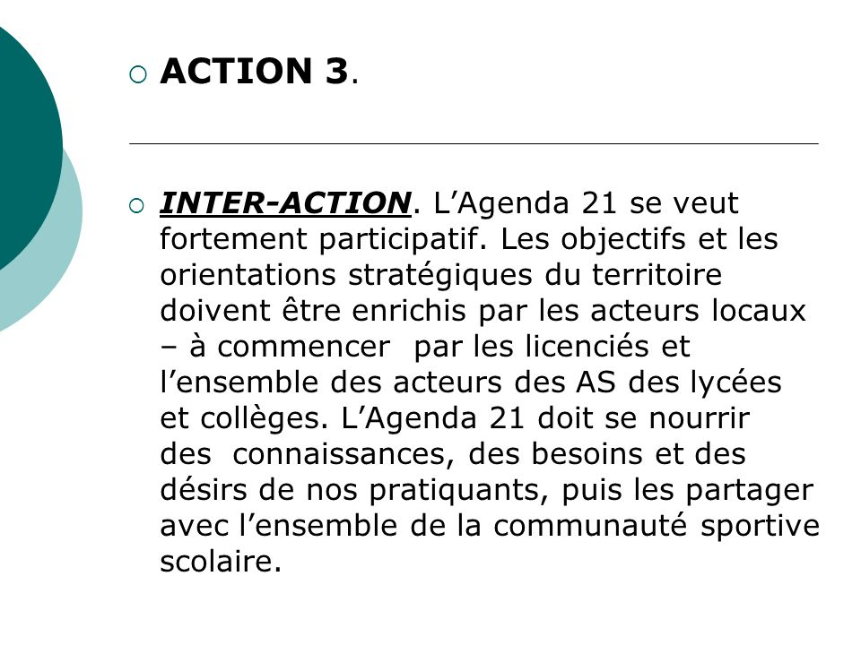 ACTION 3.