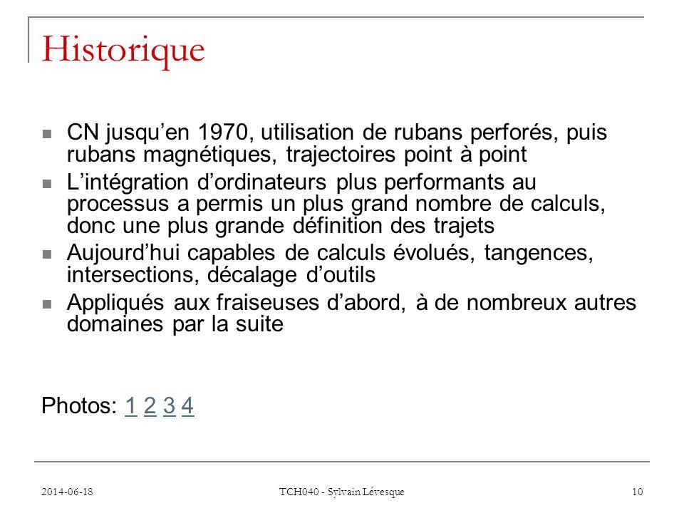 Historique CN jusqu'en 1970, utilisation de rubans perforés, puis rubans magnétiques, trajectoires point à point.