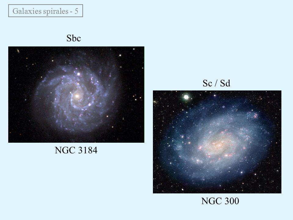 Galaxies spirales - 5 Sbc Sc / Sd NGC 3184 NGC 300