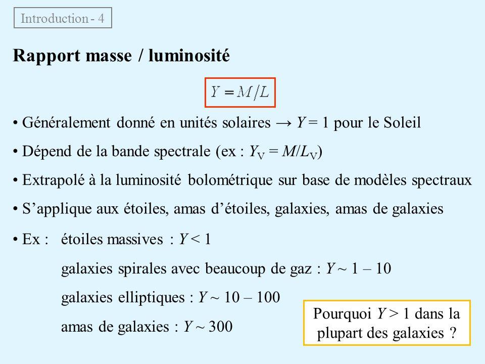 Pourquoi Y > 1 dans la plupart des galaxies