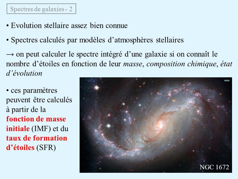 • Evolution stellaire assez bien connue