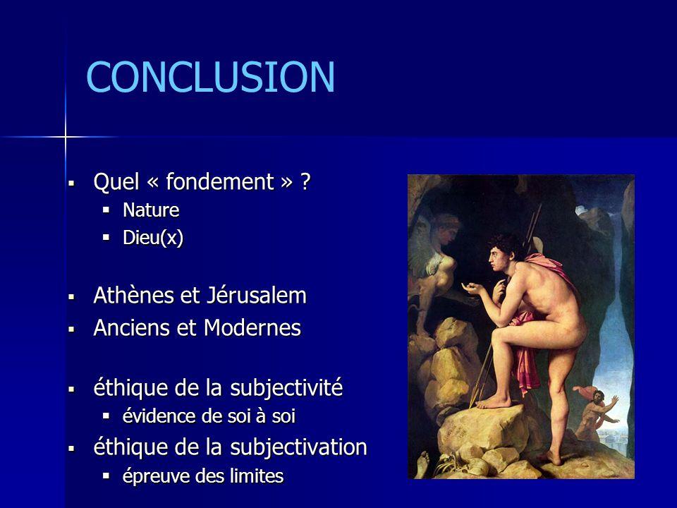 CONCLUSION Quel « fondement » Athènes et Jérusalem