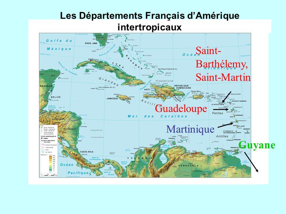 Les Départements Français d'Amérique intertropicaux