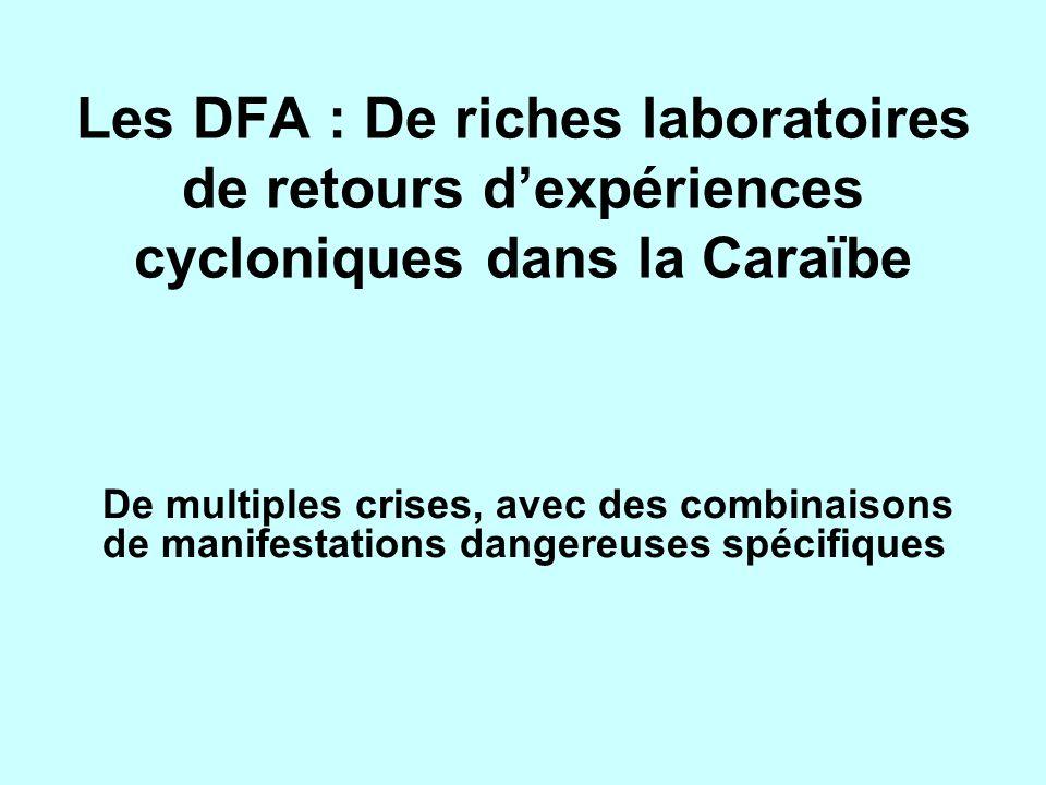 Les DFA : De riches laboratoires de retours d'expériences cycloniques dans la Caraïbe