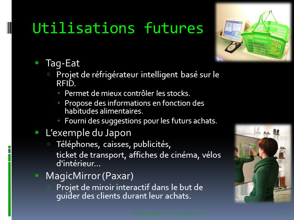 Utilisations futures Tag-Eat L'exemple du Japon MagicMirror (Paxar)