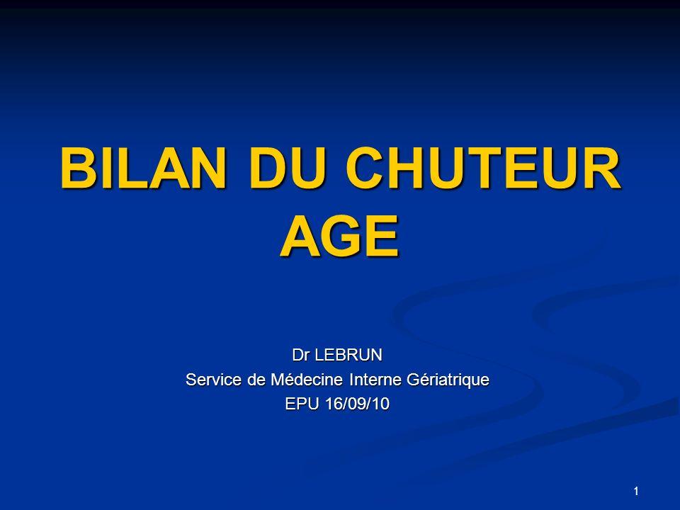 Dr LEBRUN Service de Médecine Interne Gériatrique EPU 16/09/10