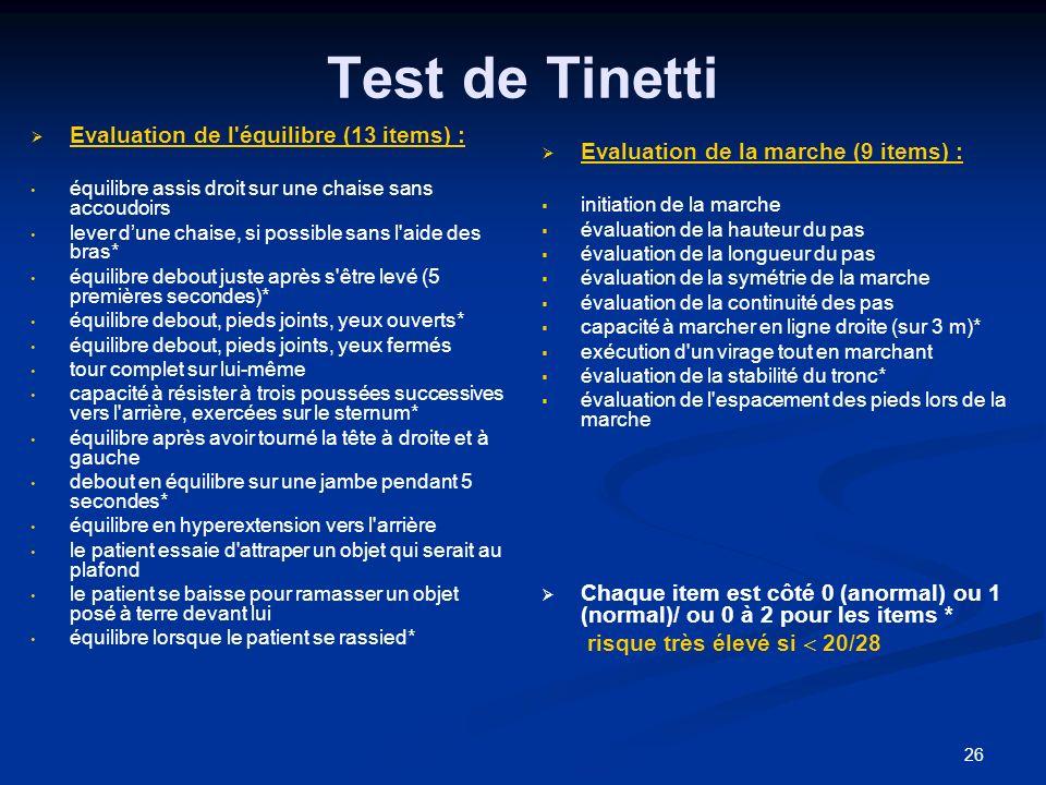 Test de Tinetti Evaluation de l équilibre (13 items) :
