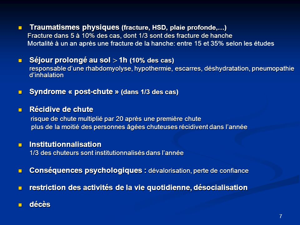 Traumatismes physiques (fracture, HSD, plaie profonde,…)
