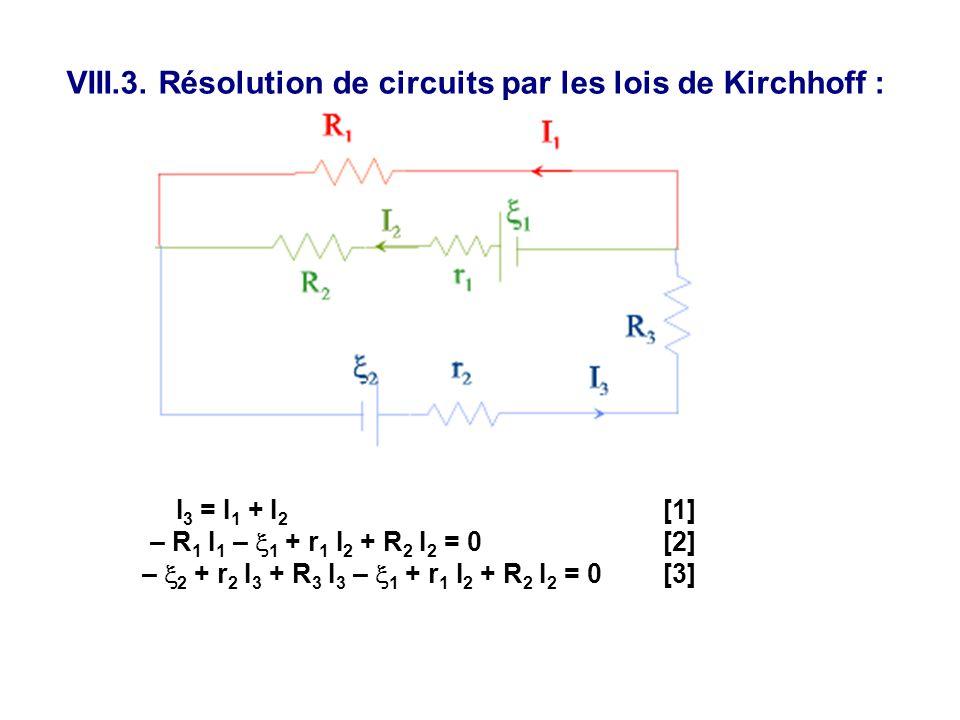 VIII.3. Résolution de circuits par les lois de Kirchhoff :