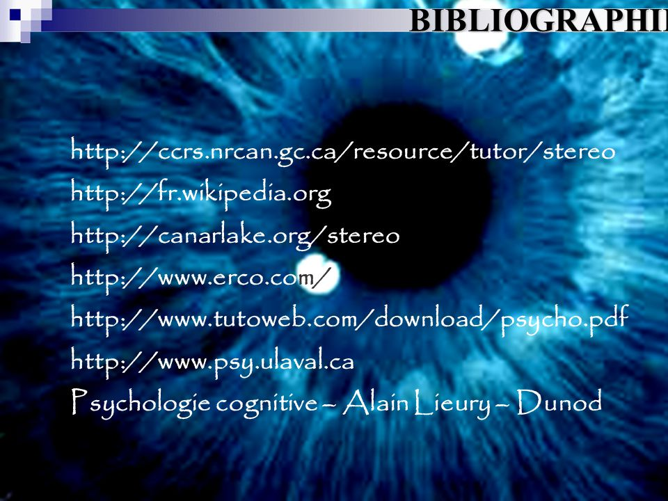 BIBLIOGRAPHIE http://ccrs.nrcan.gc.ca/resource/tutor/stereo