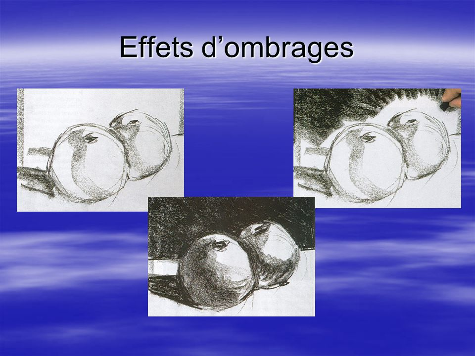 Effets d'ombrages