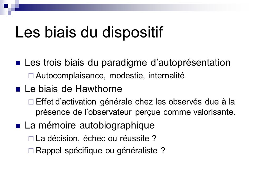 Les biais du dispositif