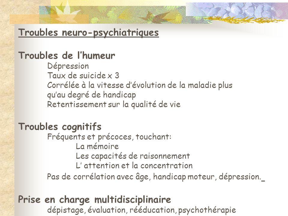 Troubles neuro-psychiatriques Troubles de l'humeur