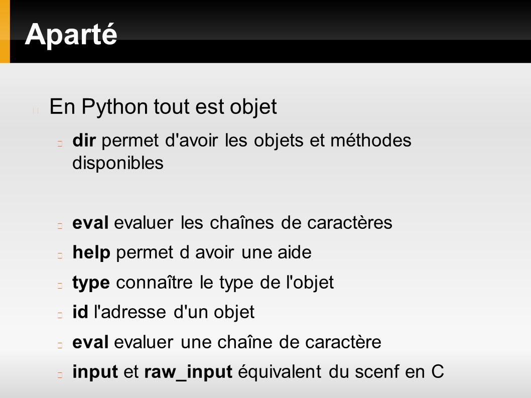 Aparté En Python tout est objet