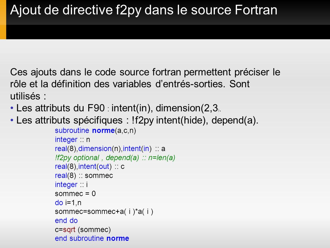 Ajout de directive f2py dans le source Fortran