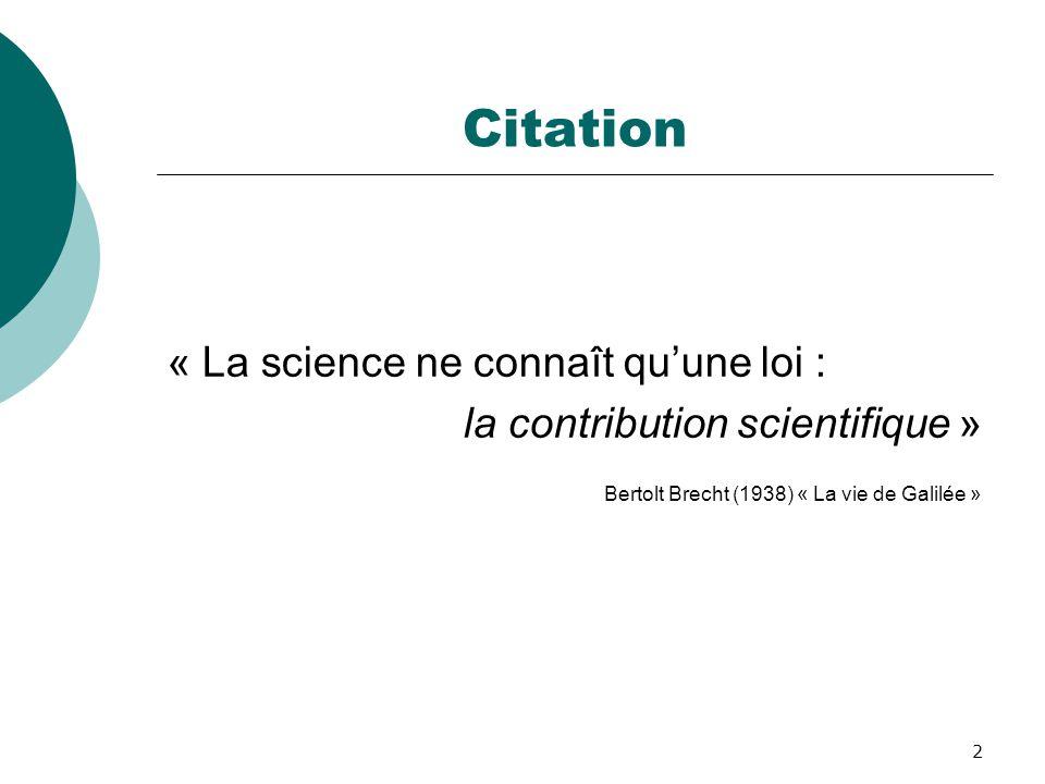 Citation « La science ne connaît qu'une loi :