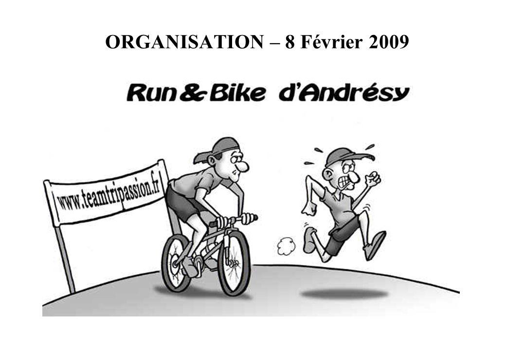 ORGANISATION – 8 Février 2009