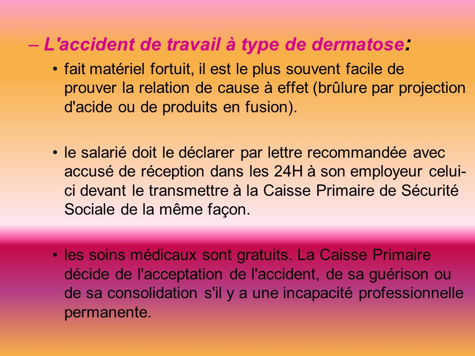 L accident de travail à type de dermatose: