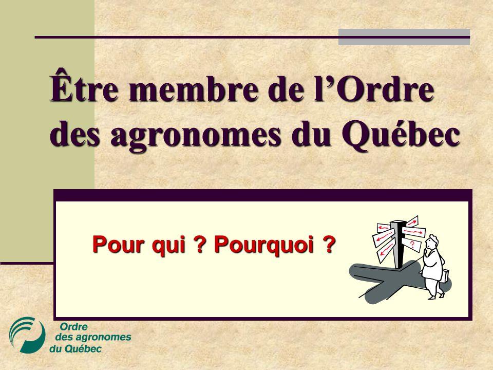 Être membre de l'Ordre des agronomes du Québec
