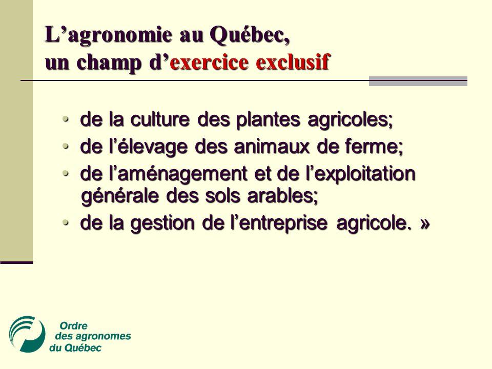 L'agronomie au Québec, un champ d'exercice exclusif