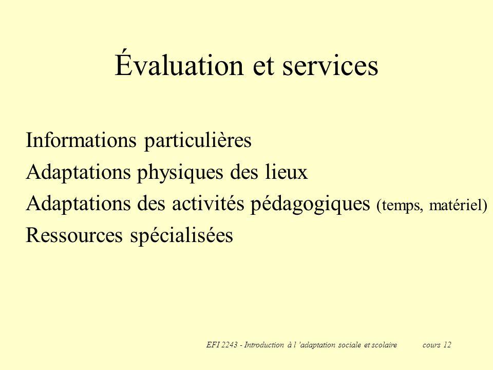 Évaluation et services