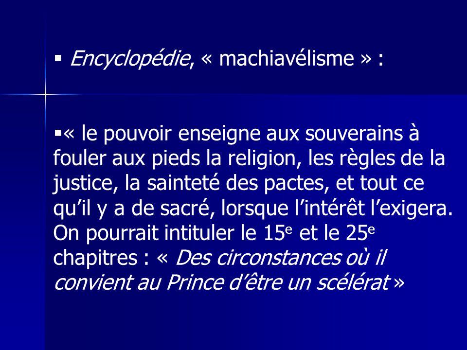 Encyclopédie, « machiavélisme » :