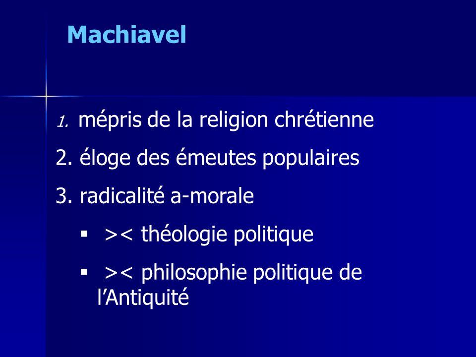 Machiavel éloge des émeutes populaires radicalité a-morale